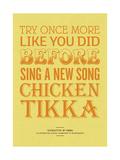 Sing a New Song Chicken Tikka Gicléedruk van Peter Reynolds