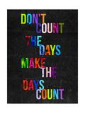 Don't Count the Days Giclée-Druck von  Fimbis