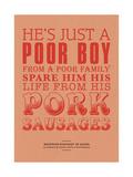 Spare Him His Life from Pork Sausages Giclée-tryk af Peter Reynolds