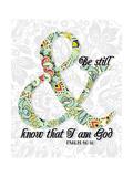 Be Still Psalm 46 10 Art by Tara Moss
