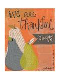 Thankful Always Giclée-Premiumdruck von Katie Doucette