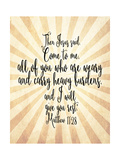 Matthew 11 28 Come to Me Posters por Tara Moss