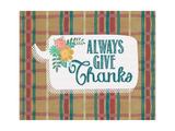 Always Give Thanks Giclée-Premiumdruck von Jo Moulton