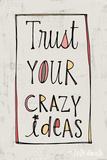 Crazy Ideas Poster di Katie Doucette