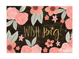 Wish Big Stampe di Katie Doucette