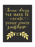 Create Your Own Sunshine Posters by Tara Moss