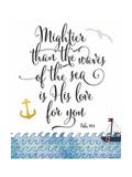 Psalm 93 4 Mightier Than the Waves Poster por Tara Moss