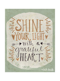 Shine Your Light Giclée-Premiumdruck von Katie Doucette