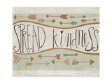 Spread Kindness Giclée-Premiumdruck von Katie Doucette