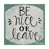 Be Nice Giclée-Premiumdruck von Katie Doucette