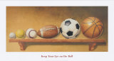 Immer die Augen am Ball Poster von Lisa Danielle