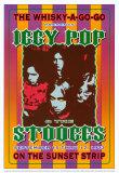Iggy Pop & the Stooges: Konzertplakat, Whiskey A-Go-Go Kunstdrucke von Dennis Loren