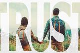 Double Exposure Word Trust with Image of Traveler Couple Fotografie-Druck von  Remains