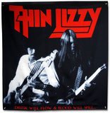 Thin Lizzy Drink Will Flow Flag Stampe
