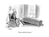 """You've achieved closure."" - New Yorker Cartoon Premium Giclee Print by Benjamin Schwartz"