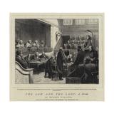 The Law and the Lady, a Novel Reproduction procédé giclée par Godefroy Durand