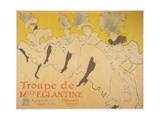 Mademoiselle Eglantines Troupe, 1896 Lámina giclée por Henri de Toulouse-Lautrec