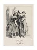 J'Vous Dis Que Vot' Femme a Insulté La Mienne, M'Sieu!, 1838 Giclee Print by Paul Gavarni
