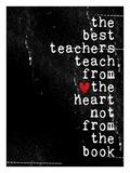 The best teachers Giclee Print by Cheryl Overton
