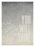 You Will Shine Stampa giclée di Cheryl Overton