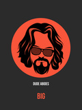 Dude Abides Poster 1 Plastic Sign by Anna Malkin