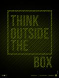 Think Outside of The Box Poster Plastikschild von  NaxArt