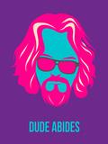 Dude Abides Purple Poster Plastikschild von Anna Malkin