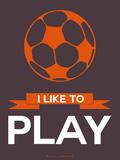 I Like to Play 2 Plastskilt av  NaxArt