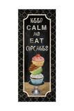 Eat Cupcakes Posters tekijänä Piper Ballantyne