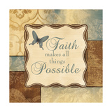 Faith Makes All Things Possible Affiches par Piper Ballantyne