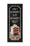 Dessert First Poster par Piper Ballantyne