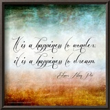Happiness to Wonder - Edgar Allan Poe Classic Quote Posters by Jeanne Stevenson