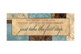 Take the First Step Stampe di Piper Ballantyne