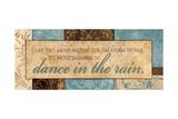 Dance in the Rain Poster von Piper Ballantyne