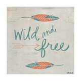 Wild and free (Libre y salvaje) Póster por Katie Doucette