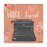 Work Hard Premium Giclee-trykk av Katie Doucette