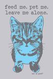 Feed Me Pet Me Placa de plástico por  Cat is Good