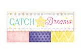 Catch Your Dreams Poster by Jennifer Pugh