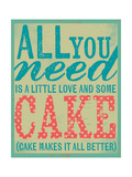 All You Need Is Cake Posters par Katie Doucette