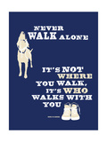 Never Walk Alone Giclée-Premiumdruck von  Dog is Good