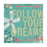 Follow Your Dreams Poster di Katie Doucette