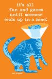 Fun and Games Cartel de plástico por  Cat is Good