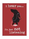 I Hear You Posters par  Dog is Good