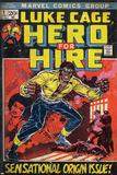 Marvel Comics Retro: Luke Cage, Hero for Hire Comic Book Cover No.1, Origin (aged) Posters