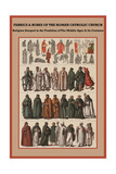 Fabrics and Robes of the Roman Catholic Church Plakater af Friedrich Hottenroth