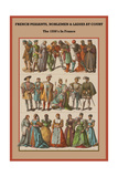 French Peasants, Noblemen and Ladies at Court the 1550'S Prints by Friedrich Hottenroth