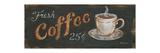 Fresh Coffee 25 Cents Julisteet tekijänä Kim Lewis