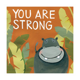 You are strong (du er stærk) Posters af Anne Tavoletti