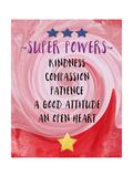 Super Powers Kunstdrucke von Linda Woods