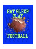 Eat Sleep Play Football Plakater av Jim Baldwin